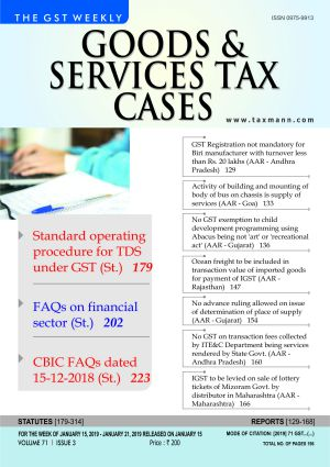 Goods & Services Tax Cases - January 15,2019 to January 21,2019