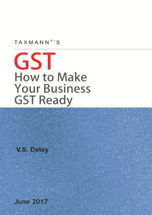 GST How to Make Your Business GST Ready