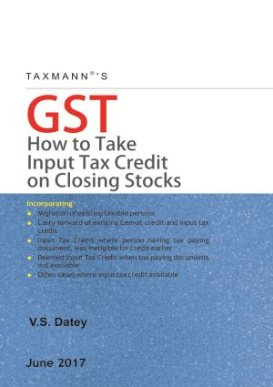 GST - How to Take Input Tax Credit on Closing Stocks