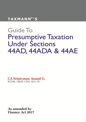 Guide To Presumptive Taxation Under Sections 44AD, 44ADA & 44AE