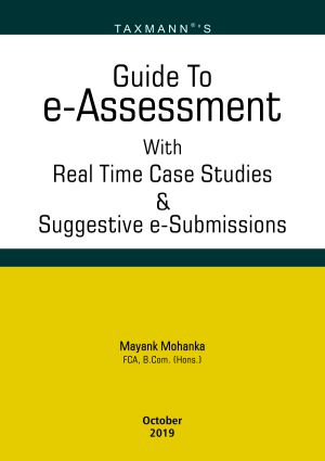 Guide To e - Assessment with Real Time Case Studies & Suggestive e-Submissions