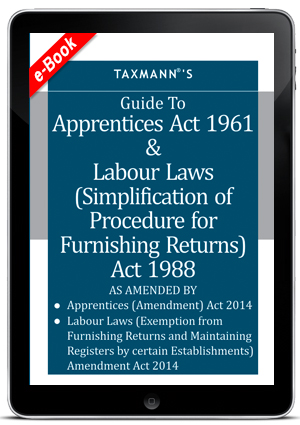 Guide To Apprentices Act 1961 & Labour Laws (e-Book)