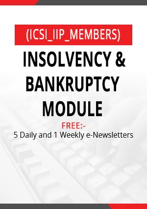 Insolvency & Bankruptcy Module (ICSI_IIP_Members)
