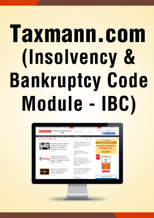 Taxmann.com (Insolvency & Bankruptcy Code Module - IBC)
