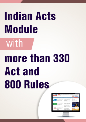 Indian Acts Module with more than 330 Act/800 Rules