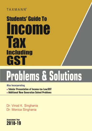 Students Guide To Income Tax Including GST - Problems & Solution