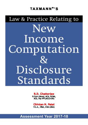 Law and Practice Relating to New Income Computation & Disclosure Standards