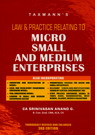 Law & Practice Relating to Micro Small and Medium Entreprises