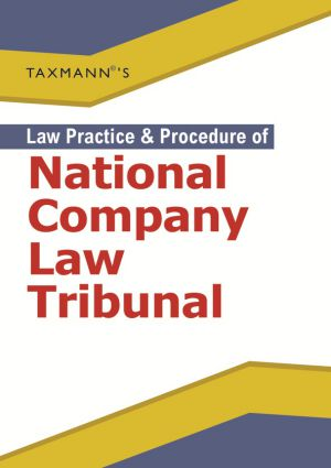Law Practice & Procedure of National Company Law Tribunal