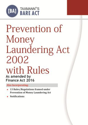 Prevention of Money Laundering Act 2002 with Rules