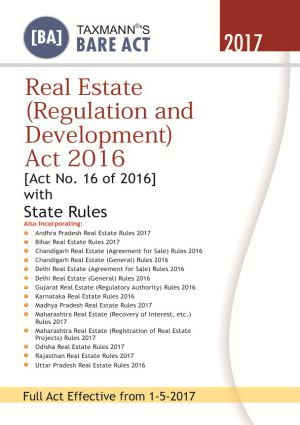 Real Estate (Regulation and Development) Act 2016 [Act No. 16 of 2016] with State Rules