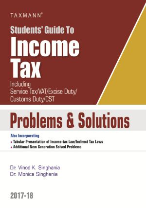 Students Guide to Income Tax with Problems and Solutions