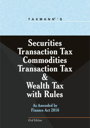 Securities Transaction Tax Commodities Transaction Tax & Wealth Tax with Rules