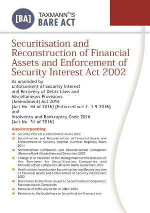 Securitisation and Reconstruction of Financial Assets and Enforcement of Security Interest Act 2002