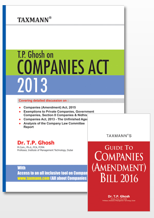 T.P Ghosh on Companies Act 2013 with FREE Supplement Guide to Companies (Amendment) Bill 2016
