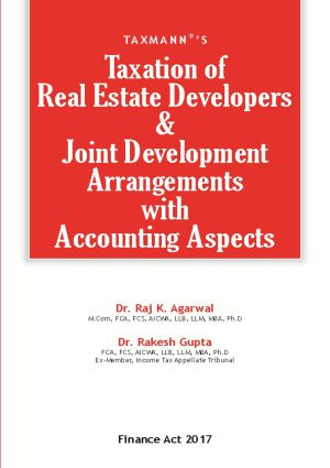 Taxation of Real Estate Developers & Joint Development Arrangements with Acconting Aspects