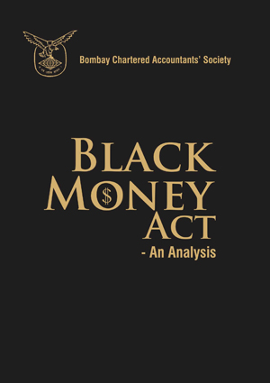 Black Money Act - An Analysis (BCAS)