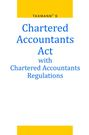 Chartered Accountants Act With Chartered Accountants Regulations