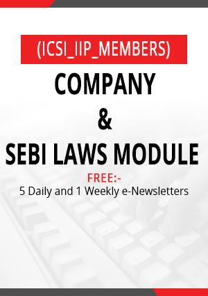 Company & SEBI Laws Module (ICSI_IIP_Members)