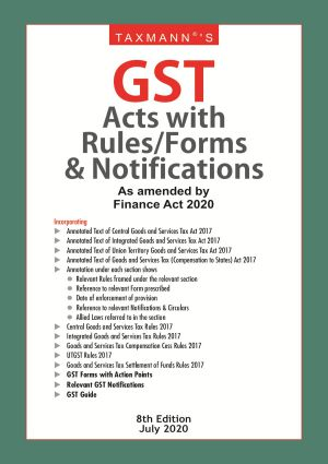 GST Acts with Rules/Forms & Notifications