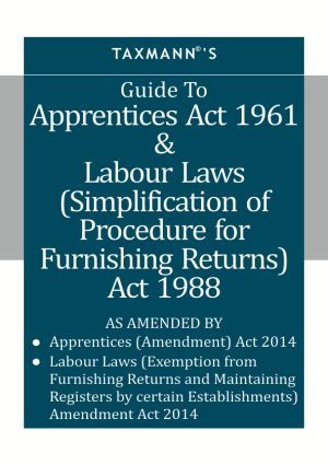Guide To Apprentices Act 1961 & Labour Laws