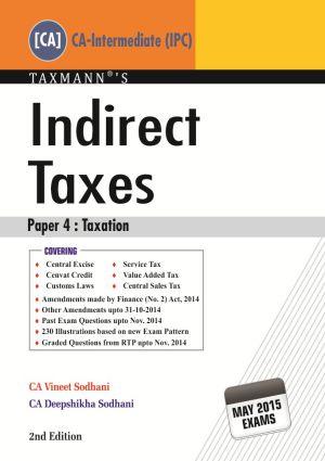 Indirect Taxes [CA-Intermediate (IPC)] by Vineet Sodhani