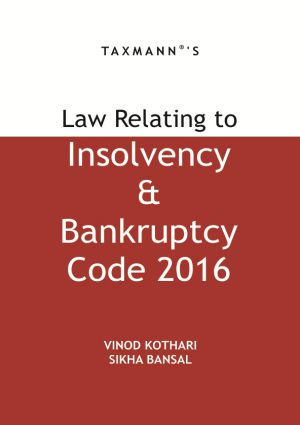 Law Relating to Insolvency & Bankruptcy Code 2016