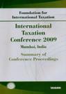 Summary of Conference Proceedings - International Taxation Conference 2009 Mumbai, India