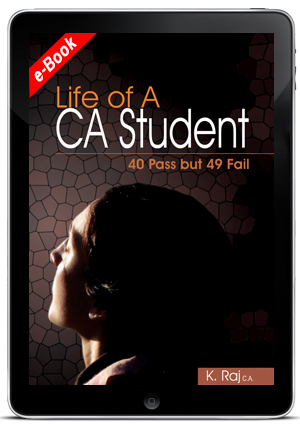 Life of a Ca Student - 40 Pass but 49 Fail (ebook)