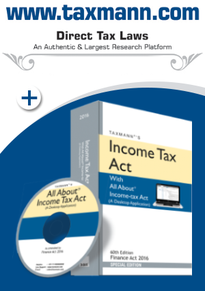 Taxmann.com (Direct Tax Laws Module) plus Income Tax Act with All About Income-tax Act (A Desktop Application)