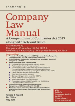 Company Law Manual - A Compendium of Companies Act 2013 along with Relevant Rules