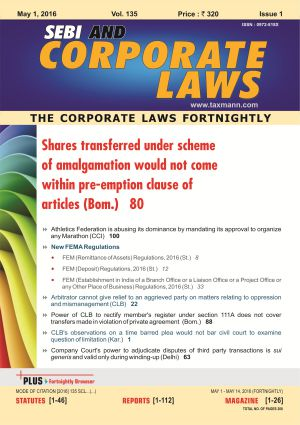 SEBI and Corporate Laws - The Corporate Laws Fortnightly