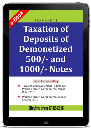 Taxation of Deposits of Demonetized 500/- and 1000/- Notes (e-book)