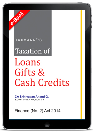 Taxation of Loans Gifts & Cash Credits (E-book)