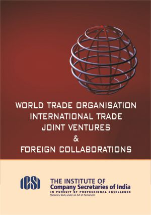 world trade organisation international trade joint ventures and foreign collaborations.