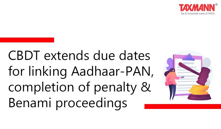 Aadhaar-PAN linking due dates