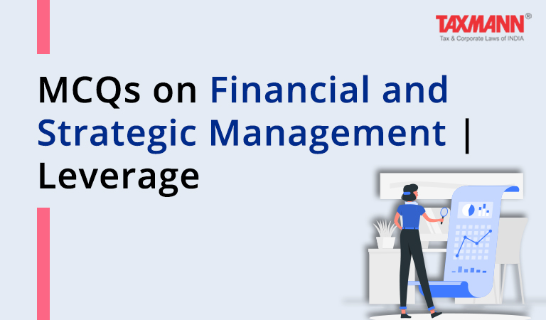 MCQs on Financial and Strategic Management | Leverage