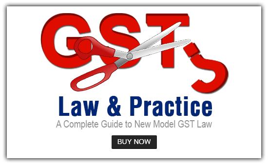 GST Law & Practice