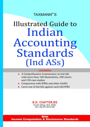 Illustrated Guide to Indian Accounting Standards ( Ind ASs )
