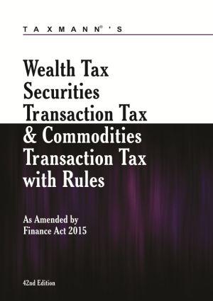 Wealth Tax Securities Transaction Tax & Commodities Transaction Tax with Rules