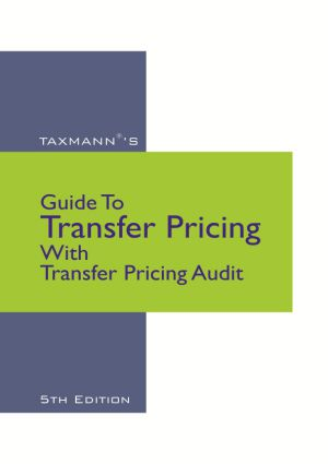 Guide To Transfer Pricing With Transfer Pricing Audit