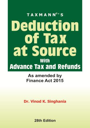 Deduction of Tax at Source with Advance Tax and Refunds
