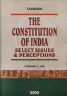The Constitution of India Select Issues & Perceptions