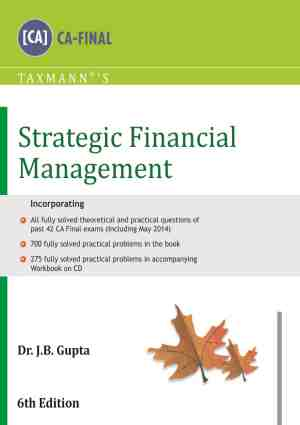 Strategic Financial Management (CA-Final) By Dr. JB Gupta